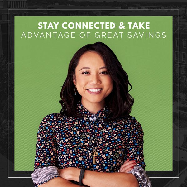 Stay connected and take advantage of great savings