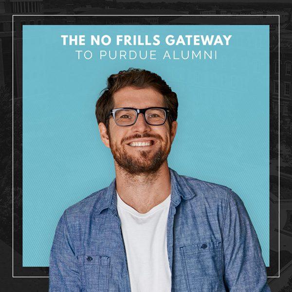 The no frills gateway to Purdue Alumni