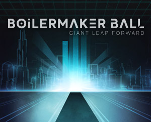 Boilermaker Ball. Giant Leap Forward.